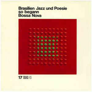 Various Artists - Brasilien Jazz Und Poesie So Begann Bossa Nova