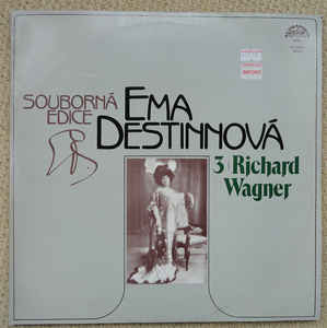Ema Destinnová - 3/ Richard Wagner