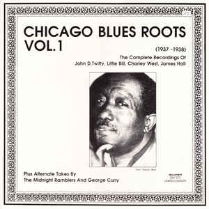 Various Artists - Chicago Blues Roots Vol. 1 (1937-1938)