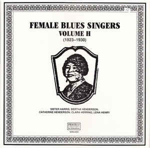 Various Artists - Female Blues Singers Volume H (1923-1930)