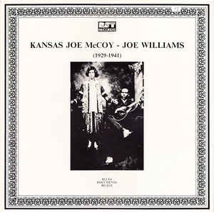 Kansas Joe McCoy - Joe Williams - (1929-1941)