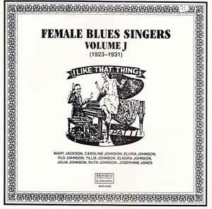 Various Artists - Female Blues Singers Volume J (1923-1931)