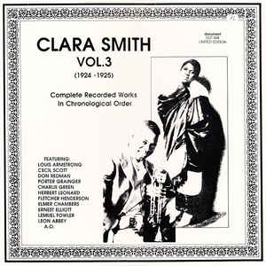 Clara Smith - Vol. 3 (1924-1925) Complete Recorded Works In Chronological Order