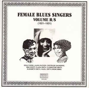 Various Artists - Female Blues Singers Volume R/S (1921-1931)