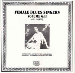 Various Artists - Female Blues Singers Volume G/H (1922-1930)