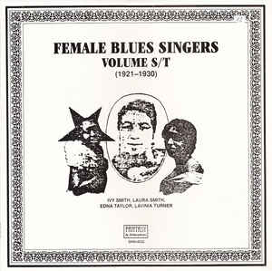 Various Artists - Female Blues Singers Volume S/T (1921-1930)
