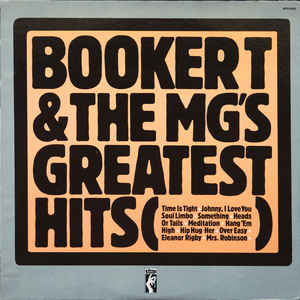 Booker T. & The MG's - Booker T. & The M.G.'s Greatest Hits