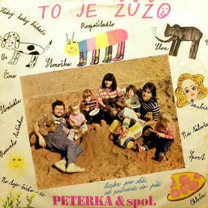 Peterka & spol. - To je Žůžo