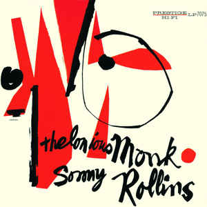 Thelonious Monk / Sonny Rollins - Thelonious Monk / Sonny Rollins