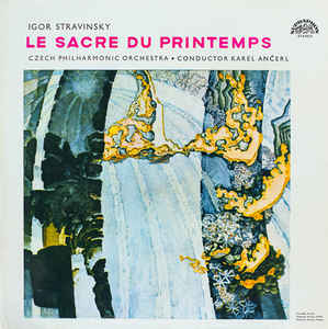 Igor Stravinsky - Le Sacre Du Printemps = The Rite Of Spring