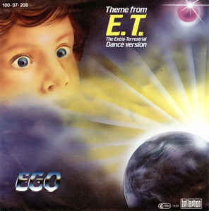 EGO - Theme From E.T. (The Extra-Terrestrial Dance Version)