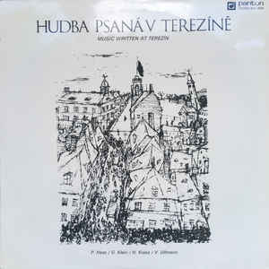 Various Artists -  Hubda Psaná V Terezíné - Music Written At Terezín