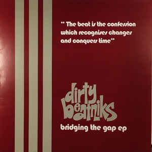 Dirty Beatniks - Bridging The Gap EP