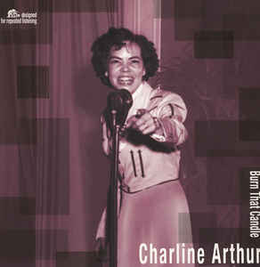 Charline Arthur - Burn That Candle