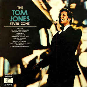 Tom Jones - The Tom Jones Fever Zone