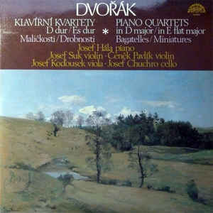 Antonín Dvořák - Piano Quartets In D Major / In E Flat Major / Bagatelles / Miniatures