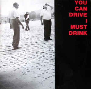 You Can Drive I Must Drink - YCDIMD