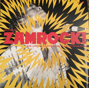 Various Artists - Welcome To Zamrock! Vol. 1