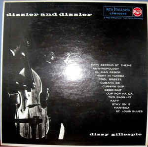 Dizzy Gillespie Dizzier And Dizzier Vinyl Records