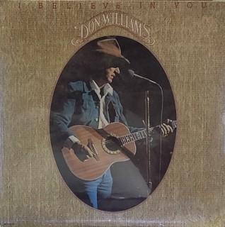 Don Williams - I Believe In You