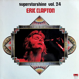 Eric Clapton - Superstarshine Vol. 24