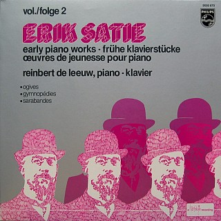 Erik Satie Reinbert De Leeuw Early Piano Works Vol