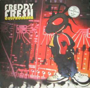 Freddy Fresh - Chupacabbra
