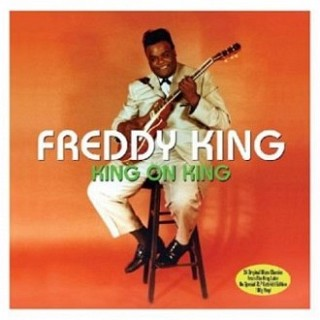 Freddy King - King On King