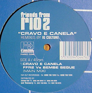 Friends From Rio ‎ - Cravo E Canela (Remixes By IG Culture)