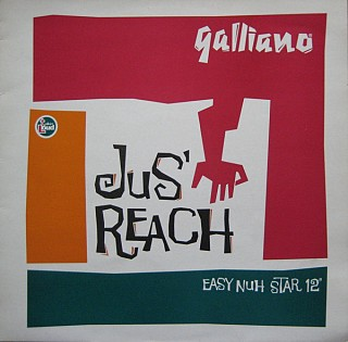 Galliano - Jus' Reach