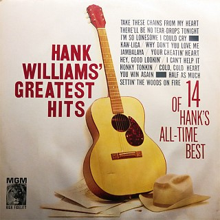 Hank Williams - Hank Williams' Greatest Hits (14 Of Hank's All-Time Best)