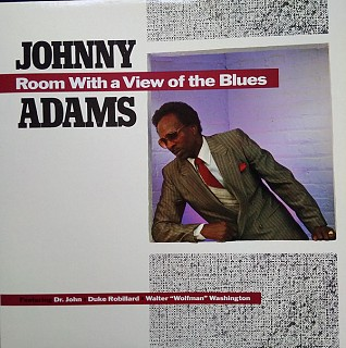 Johnny Adams - Room With A View Of The Blues