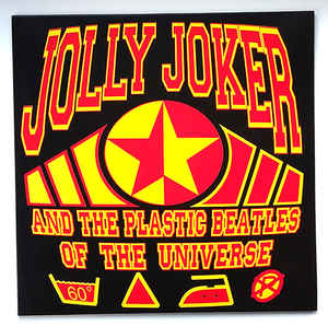 Jolly Joker And The Plastic Beatles Of The Universe - Heavy, Funky, Boxing N' Roll