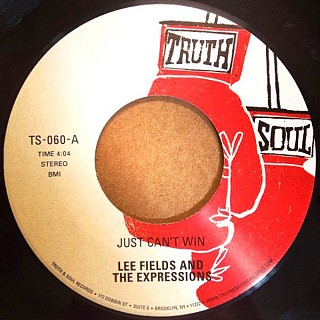 Lee Fields & Expressions - Just Can't Win