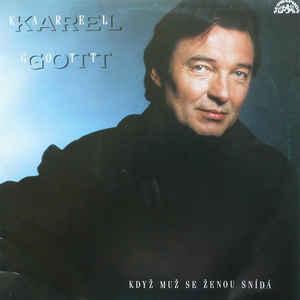 Karel Gott Když Muž Se ženou Sn 237 D 225 Vinyl Lp