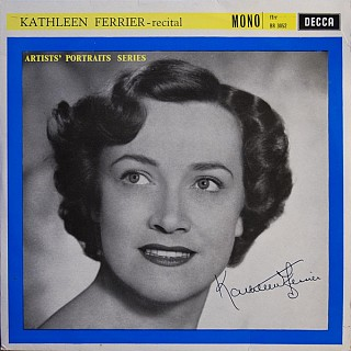 Kathleen Ferrier With Phyllis Spurr - Kathleen Ferrier - Recital