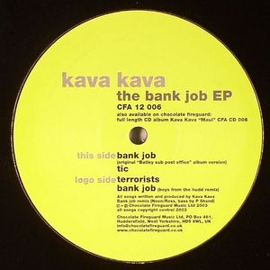 Kava Kava - The Bank Job EP