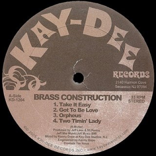 Brass Construction - Take It Easy (The Kenny Dope Mixes)