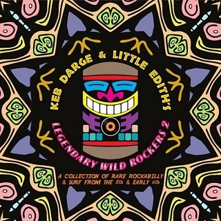 Various Artists - Keb Darge & Little Edith's‎ Legendary Wild Rockers 2