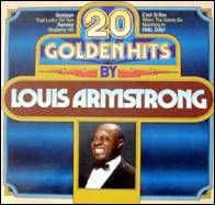 Louis Armstrong - 20 Golden Hits By Louis Armstrong