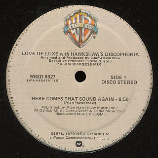 Love De-Luxe With Hawkshaw's Discophonia - Here Comes That Sound Again