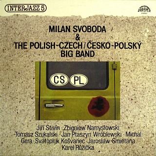 Milan Svoboda & The Polish-Czech / Česko-Polský Big Band - Interjazz 5