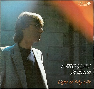 Miroslav Žbirka - Light Of My Life