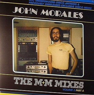 John Morales - The M+M Mixes Vol. 2 Part A