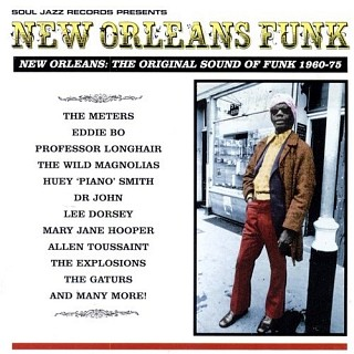 Various Artists - New Orleans Funk: The Original Sound Of Funk 1960-75