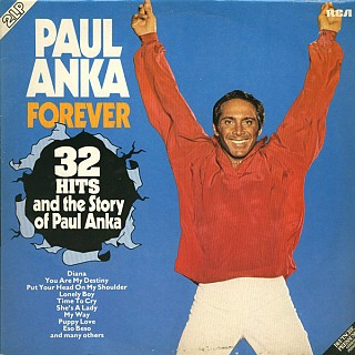 Paul Anka - Forever (32 Hits And The Story Of Paul Anka)