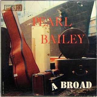 Pearl Bailey - A Broad