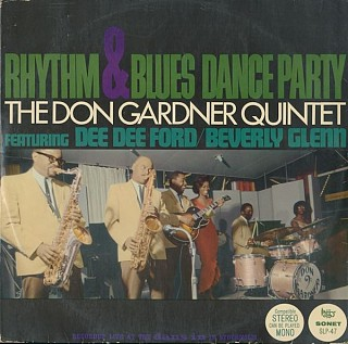 Don Gardner Quintet Featuring - Rhythm & Blues Dance Party