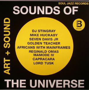 Various Artists - Sounds Of The Universe (Art + Sound) (Record B)
