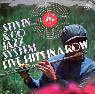 Stivín & Co Jazz System - Five Hits In A Row